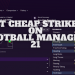 Best Cheap Strikers on Football Manager 21