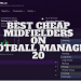 Best Cheap Midfielders on Football Manager 21