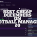 Best Cheap Defenders on Football Manager 21